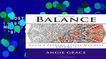 [MOST WISHED]  Balance (Angie s Extreme Stress Menders Volume 1) by Angie Grace