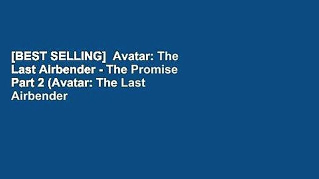 [BEST SELLING]  Avatar: The Last Airbender - The Promise Part 2 (Avatar: The Last Airbender Book