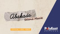 Selena Marie - ABaKaDa - (Official Lyric Video)