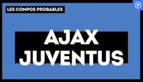 Ajax Amsterdam - Juventus : les compositions probables