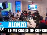 Alonzo - Le message de Soprano #MorningDeDifool