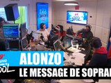 Alonzo - Le message de Soprano #MorningDeDifool