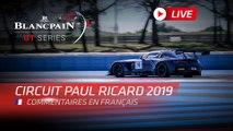 PAUL RICARD 1000K - Blancpain GT Series Endurance 2019 - FRENCH/GERMAN
