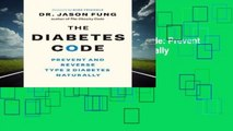 About For Books  The Diabetes Code: Prevent and Reverse Type 2 Diabetes Naturally  For Kindle