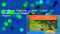 Full E-book  Child, Family, School, Community: Socialization and Support (Psy 683 Psychology of