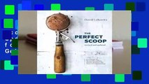 Online The Perfect Scoop, Revised and Updated: 200 Recipes for Ice Creams, Sorbets, Gelatos,
