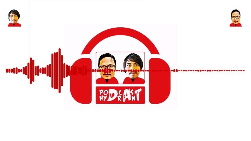 Podcast Hydrant Eps 07 Menyerah dengan Keadaan Sama Aja Bunuh Diri