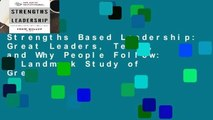 Strengths Based Leadership: Great Leaders, Teams, and Why People Follow: A Landmark Study of Great