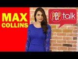 """PEPtalk. Max Collins has no problem being labeled sexy: """"It's nice to have different sides to me."""""""