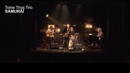 Toine Thys Trio Ft. Sam Yahel, Hervé Samb, Karl Jannuska - Samuraï - clip