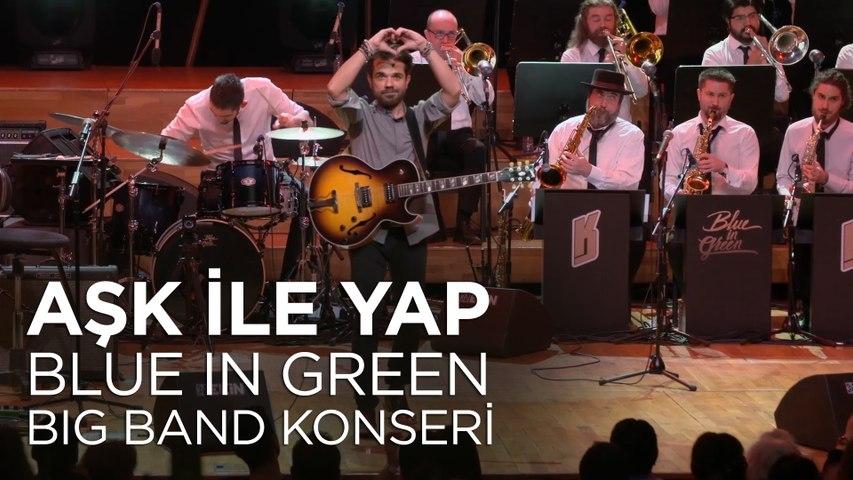 Kenan Doğulu - Aşk İle Yap | Kenan Doğulu Swings With Blue In Green Big Band Konseri #Canlı