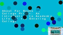 About For Books  A College Primer: An Introduction to Academic Life for the Entering College