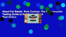 The Indispensable Tasting Guide to the Worlds Spirit Rum Curious