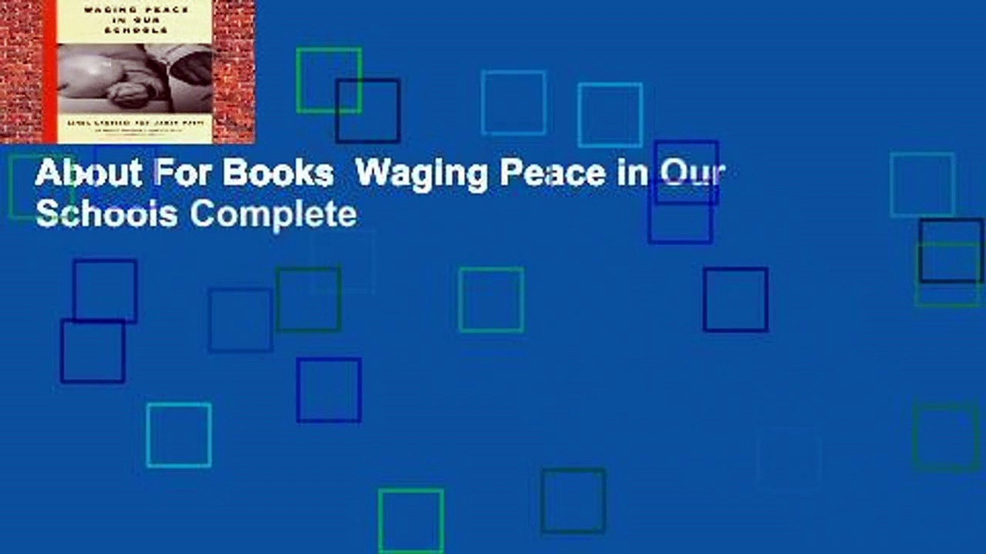 About For Books  Waging Peace in Our Schools Complete