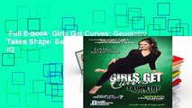 Full E-book  Girls Get Curves: Geometry Takes Shape  Best Sellers Rank : #2