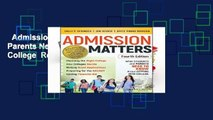 Admission Matters: What Students and Parents Need to Know About Getting into College  Review