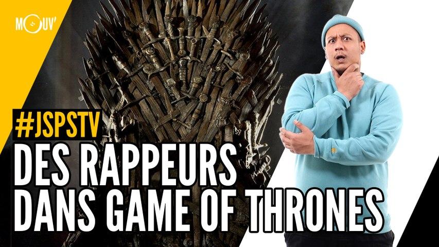 Je sais pas si t'as vu... Des rappeurs dans Game of Thrones
