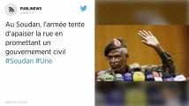 Au Soudan, l'armée tente d'apaiser la rue en promettant un gouvernement civil
