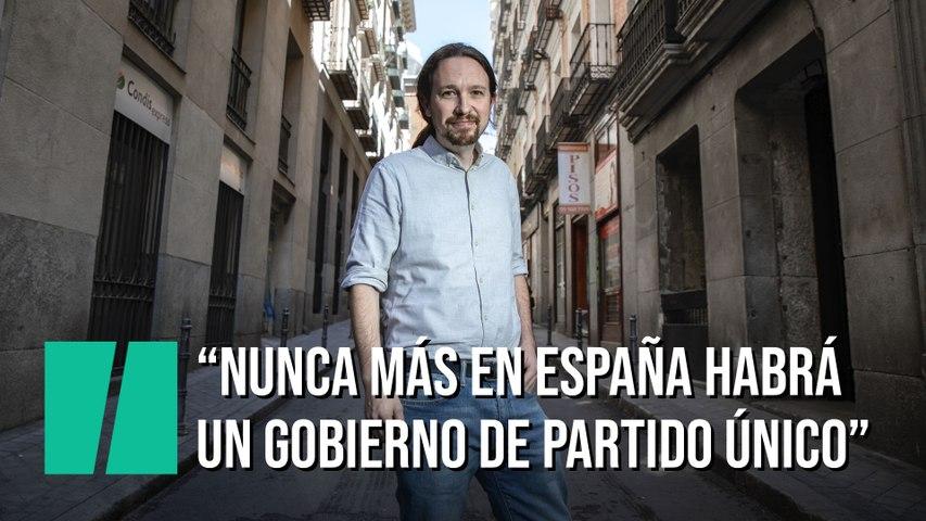 """Pablo Iglesias: """"Nunca más habrá en España un gobierno de partido único"""""""