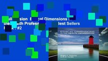 Full version  Ethical Dimensions in the Health Professions, 6e  Best Sellers Rank : #2