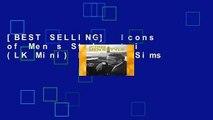 [BEST SELLING]  Icons of Men s Style mini (LK Mini) by Josh Sims