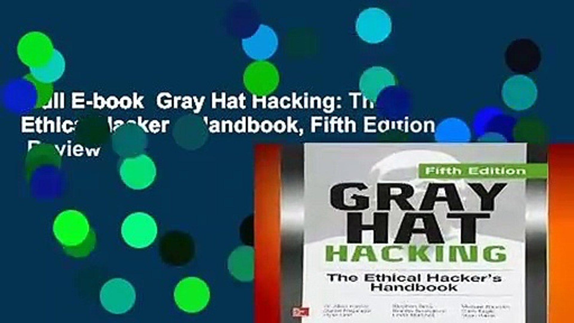 gray hat hacking the ethical hackers handbook