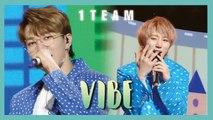 [HOT] 1TEAM -  VIBE ,  1TEAM - 습관적 VIBE Show Music   core 20190413