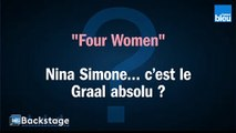 "Zinnya ""Four Women"" : Nina Simone, c'est le Graal absolu ?"