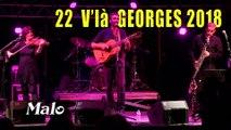 """22 V'là Georges 2018 : le groupe Malo interprète Georges Brassens  6' 12"""""""
