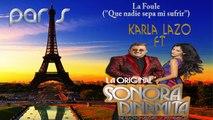 La Sonora Dinamita Ft  Karla Lazo - Que Nadie Sepa Mi Sufrir (La Foule) - Version Franses