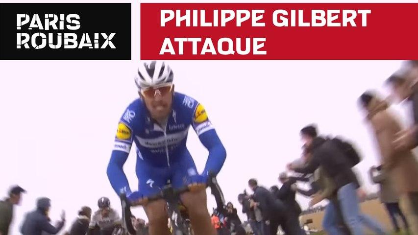 L'attaque de Philippe Gilbert - Paris-Roubaix 2019