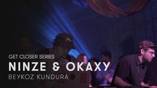 Ninze & Okaxy at Beykoz Kundura #GETCLOSER