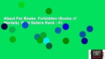 About For Books  Forbidden (Books of Mortals)  Best Sellers Rank : #3
