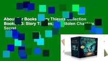About For Books  Story Thieves Collection Books 1-3: Story Thieves; The Stolen Chapters; Secret