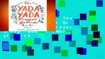 About For Books  The Yada Yada Prayer Group: The Yada Yada Prayer Group, Book 1 (Women of Faith