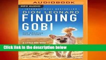 Full E-book  Finding Gobi: A Little Dog With a Very Big Heart  Review