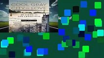 Cool Gray City of Love: 49 Views of San Francisco  For Kindle