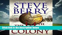 Full E-book  The 14th Colony (Cotton Malone Thrillers)  Best Sellers Rank : #2