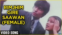 Rimjhim Gire Saawan (Female) -Video Song | Manzil | Amitabh Bachchan, Moushumi Chatterjee | Lata