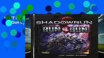 [GIFT IDEAS] Shadowrun: Run and Gun by