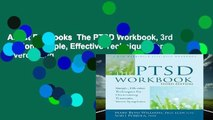 About For Books  The PTSD Workbook, 3rd Edition: Simple, Effective Techniques for Overcoming