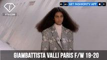 Giambattista Valli Paris Fashion Week F/W 19-20 | FashionTV | FTV