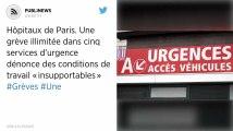 Hôpitaux de Paris. Une grève illimitée dans cinq services d'urgence dénonce des conditions de travail «insupportables»