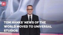 Tom Hanks Project Is Moving To Universal Pictures