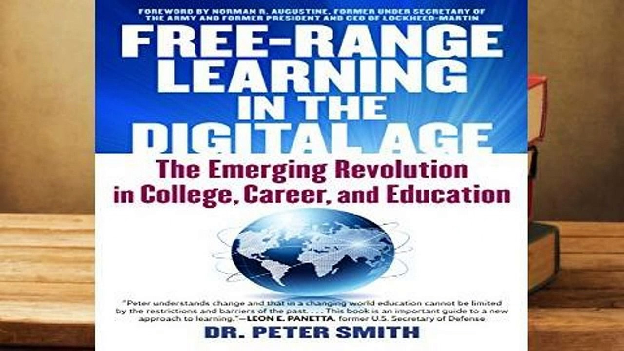 394e0f03b2c3 Full version Free Range Learning in the Digital Age: The Emerging  Revolution in College, Career,