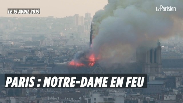 Paris : la cathédrale Notre-Dame en feu