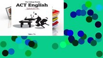 [Read] The College Panda's ACT English: Advanced Guide and Workbook  For Trial