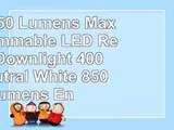 4Inch 850 Lumens Maxxima Dimmable LED Retrofit Downlight 4000K Neutral White 850 Lumens