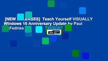 [NEW RELEASES]  Teach Yourself VISUALLY Windows 10 Anniversary Update by Paul McFedries