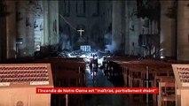 Incendie de Notre-Dame de Paris : les premières images de l'intérieur de la cathédrale